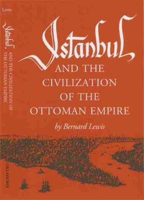 Istanbul and the Civilization of the Ottoman Empire (Paperback)