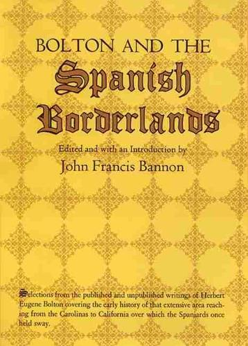 Bolton and the Spanish Borderlands (Paperback)