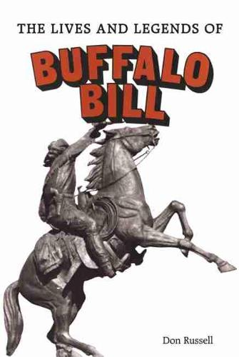 Lives and Legends of Buffalo Bill: William Cody (Paperback)