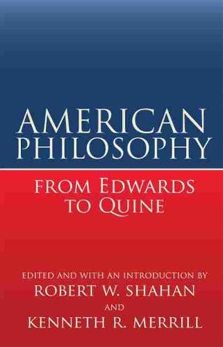 American Philosophy from Edwards to Quine (Paperback)