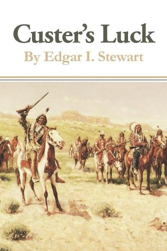 Custer's Luck (Paperback)