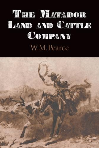Matador Land and Cattle Company (Paperback)