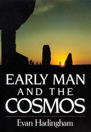 Early Man and the Cosmos (Paperback)