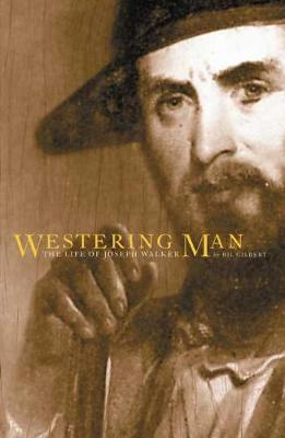 Westering Man: Life of Joseph Walker (Book)