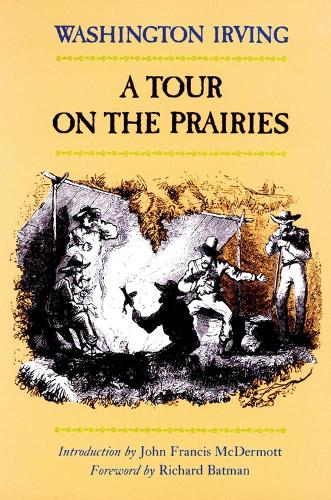 A Tour on the Prairies - The Western frontier library (Paperback)
