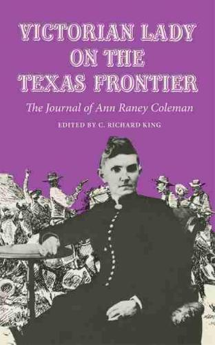 Victorian Lady on the Texas Frontier: Journal (Paperback)