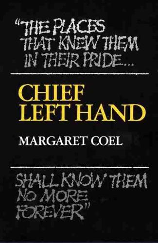 Chief Left Hand: Southern Arapaho - The Civilization of the American Indian Series (Paperback)