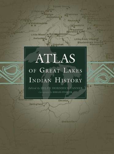 Atlas of Great Lakes Indian History (Paperback)