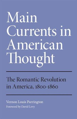 Romantic Revolution in America, 1800-1860 (Paperback)