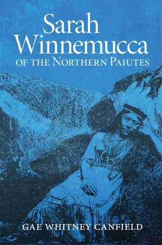 Sarah Winnemucca of the Northern Paiutes (Paperback)