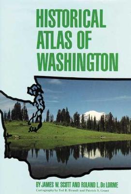 Historical Atlas of Washington (Hardback)