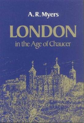London in the Age of Chaucer - Centres of Civilization S. (Paperback)