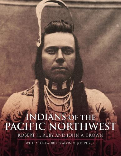 Indians of the Pacific North West: A History (Paperback)