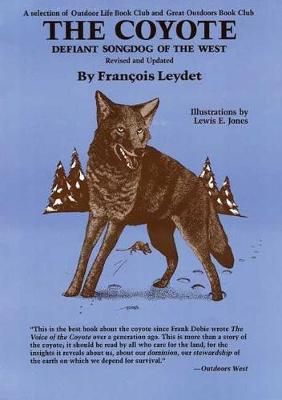 Coyote: Defiant Songdog of the West (Paperback)