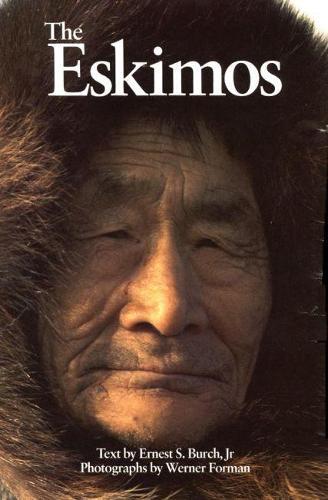 The Eskimos (Hardback)