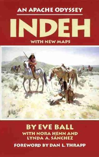 Indeh: An Apache Odyssey (Paperback)