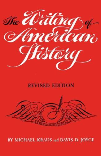 The Writing of American History (Paperback)