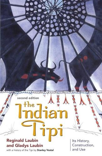 The Indian Tipi: Its History, Construction and Use (Paperback)