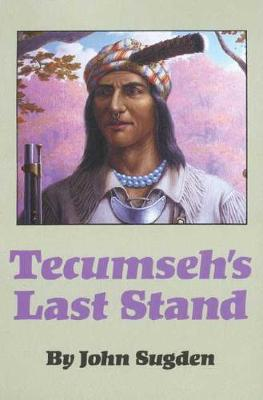 Tecumseh's Last Stand (Paperback)