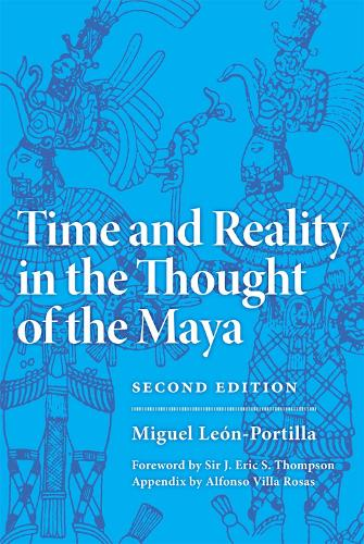 Time and Reality in the Thought of the Maya - Civilization of American Indian S. 190 (Book)