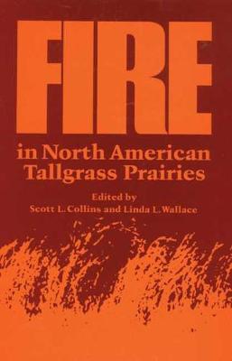 Fire in North American Tallgrass Prairies (Paperback)