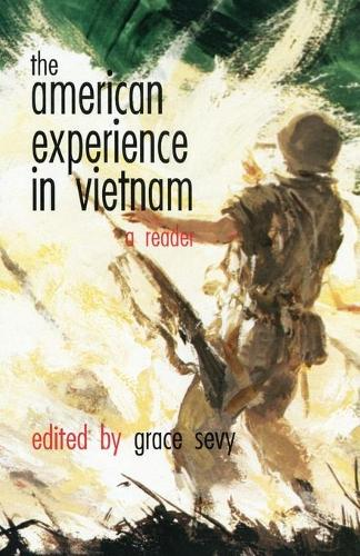 The American Experience in Vietnam: A Reader (Paperback)