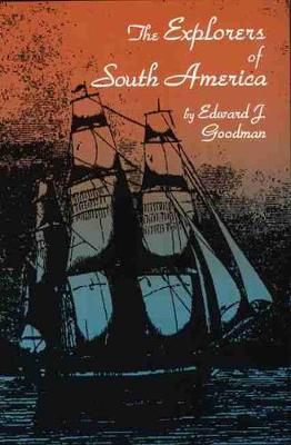 The Explorers of South America (Paperback)