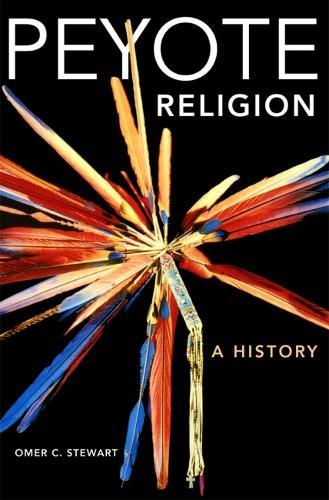 Peyote Religion - Civilization of American Indian S. v. 181 (Paperback)