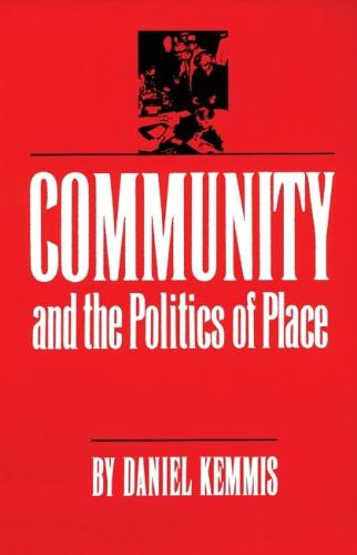 Community and the Politics of Place (Paperback)