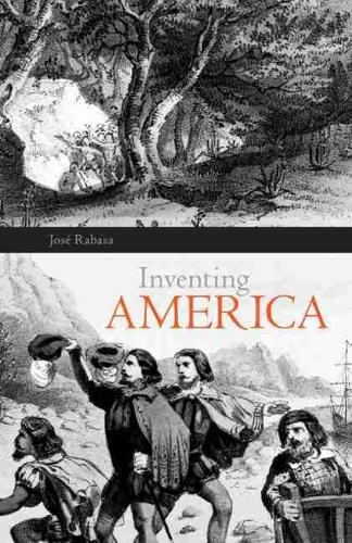 Inventing America: Spanish Historiography and the Formation of Eurocentrism (Paperback)
