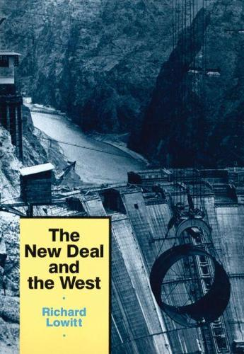 The New Deal and the West (Paperback)