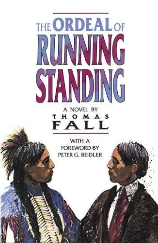 The Ordeal of Running Standing (Paperback)