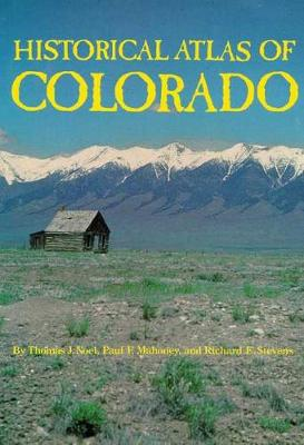 Historical Atlas of Colorado (Paperback)