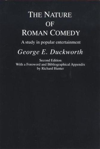 The Nature of Roman Comedy: A Study in Popular Entertainment (Paperback)