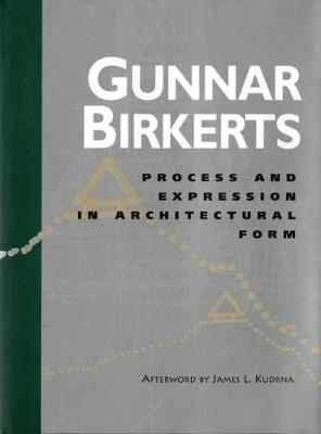 Process and Expression in Architectural Form - Bruce Alonzo Goff Series in Creative Architecture No. 1 (Hardback)