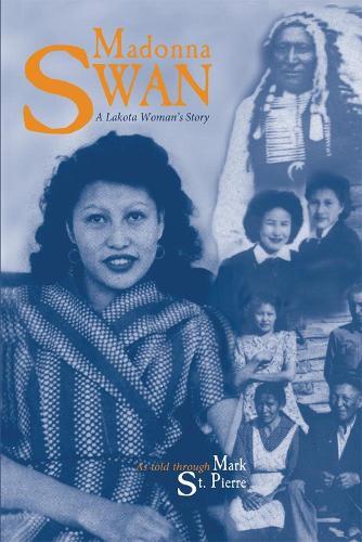 Madonna Swan: Lakota Woman's Story (Paperback)