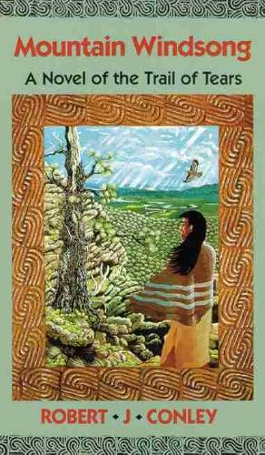 Mountain Windsong: A Novel of the Trail of Tears (Paperback)