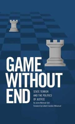 Game without End: State Terror and the Politics of Justice (Hardback)