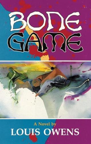 Bone Game: A Novel - American Indian Literature & Critical Studies No. 10 (Paperback)