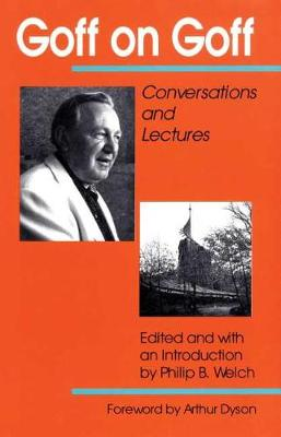 Goff on Goff: Conversations and Lectures (Hardback)