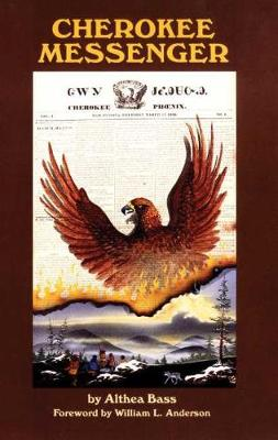 Cherokee Messenger - Civilization of American Indian S. v. 12 (Paperback)
