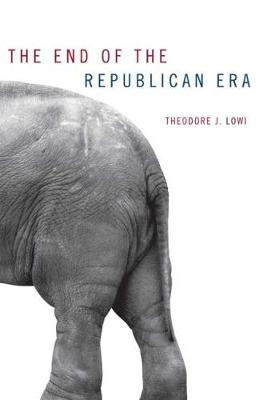 The End of the Republican Era - Julian J.Rothbaum Distinguished Lecture S. No. 5 (Paperback)