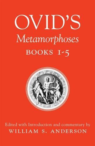 Ovid's Metamorphoses: Bks 1-5 (Paperback)