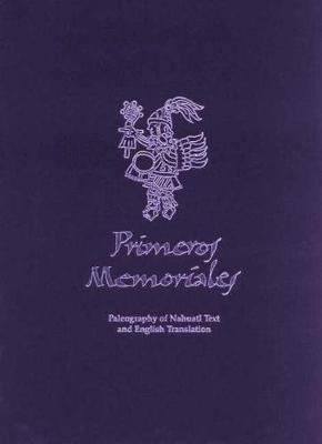 Primeros Memoriales - Civilization of American Indian S. No. 200, Pt. 2 (Hardback)