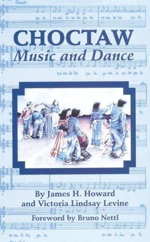 Choctaw Music and Dance (Paperback)
