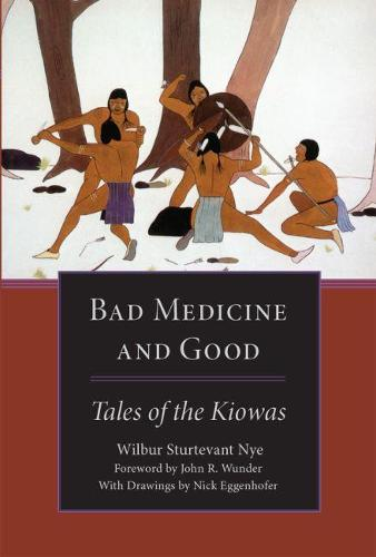 Bad Medicine and Good: Tales of the Kiowas (Paperback)