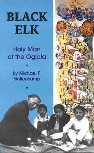 Black Elk: Holy Man of the Oglala (Paperback)