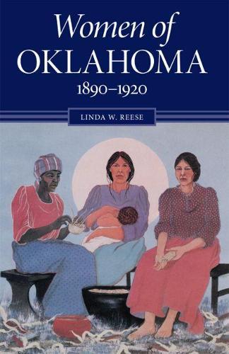 Women of Oklahoma, 1890-1920 (Paperback)
