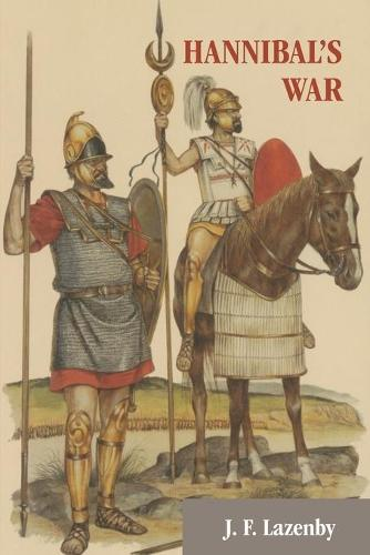 Hannibal's War: A Military History of the Second Punic War (Paperback)