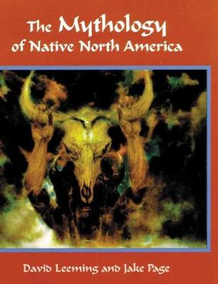 The Mythology of Native North America (Hardback)
